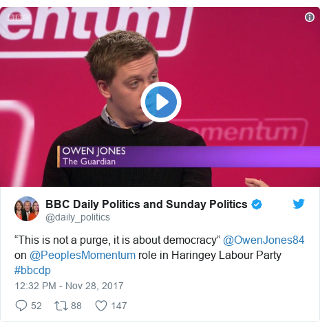 "Twitter post by @daily_politics: ""This is not a purge, it is about democracy"" @OwenJones84 on @PeoplesMomentum role in Haringey Labour Party #bbcdp"