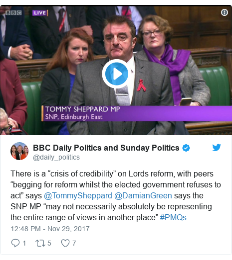 "Twitter post by @daily_politics: There is a ""crisis of credibility"" on Lords reform, with peers ""begging for reform whilst the elected government refuses to act"" says @TommySheppard @DamianGreen says the SNP MP ""may not necessarily absolutely be representing the entire range of views in another place"" #PMQs"