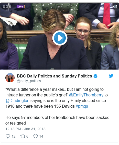 """Twitter post by @daily_politics: """"What a difference a year makes.. but I am not going to intrude further on the public's grief"""" @EmilyThornberry to @DLidington saying she is the only Emily elected since 1918 and there have been 155 Davids #pmqsHe says 97 members of her frontbench have been sacked or resigned"""
