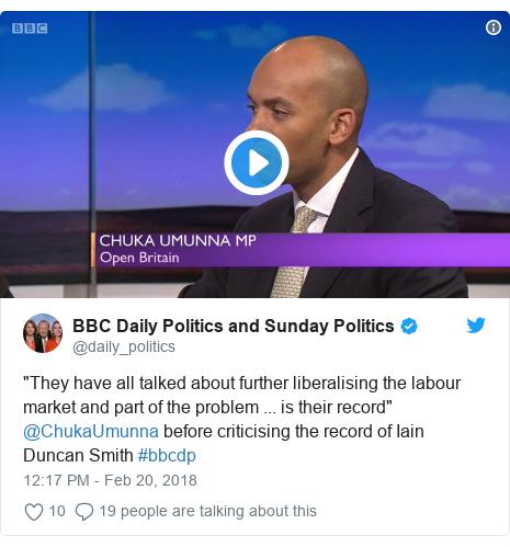 "Twitter post by @daily_politics: ""They have all talked about further liberalising the labour market and part of the problem ... is their record"" @ChukaUmunna before criticising the record of Iain Duncan Smith #bbcdp"