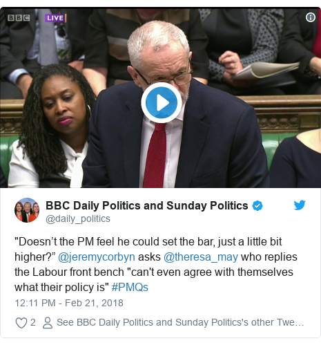 """Twitter post by @daily_politics: """"Doesn't the PM feel he could set the bar, just a little bit higher?"""" @jeremycorbyn asks @theresa_may who replies the Labour front bench """"can't even agree with themselves what their policy is"""" #PMQs"""
