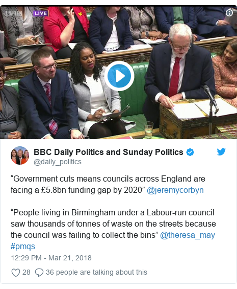 "Twitter post by @daily_politics: ""Government cuts means councils across England are facing a £5.8bn funding gap by 2020"" @jeremycorbyn""People living in Birmingham under a Labour-run council saw thousands of tonnes of waste on the streets because the council was failing to collect the bins"" @theresa_may #pmqs"