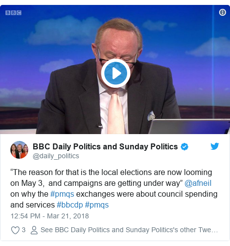"Twitter post by @daily_politics: ""The reason for that is the local elections are now looming on May 3,  and campaigns are getting under way"" @afneil on why the #pmqs exchanges were about council spending and services #bbcdp #pmqs"
