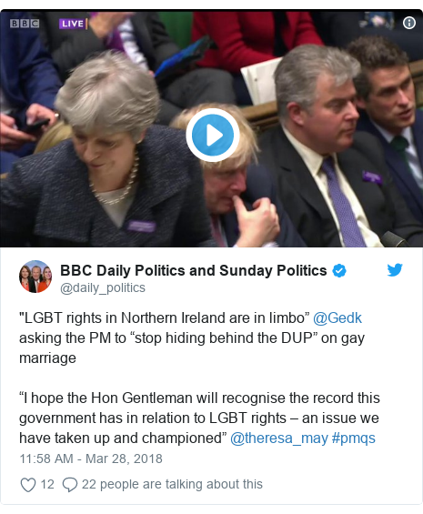"""Twitter post by @daily_politics: """"LGBT rights in Northern Ireland are in limbo"""" @Gedk asking the PM to """"stop hiding behind the DUP"""" on gay marriage""""I hope the Hon Gentleman will recognise the record this government has in relation to LGBT rights – an issue we have taken up and championed"""" @theresa_may #pmqs"""