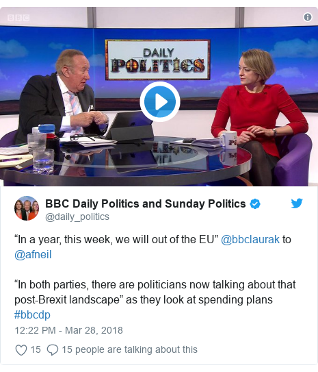 """Twitter post by @daily_politics: """"In a year, this week, we will out of the EU"""" @bbclaurak to @afneil """"In both parties, there are politicians now talking about that post-Brexit landscape"""" as they look at spending plans #bbcdp"""