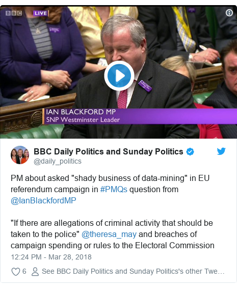 """Twitter post by @daily_politics: PM about asked """"shady business of data-mining"""" in EU referendum campaign in #PMQs question from @IanBlackfordMP """"If there are allegations of criminal activity that should be taken to the police"""" @theresa_may and breaches of campaign spending or rules to the Electoral Commission"""