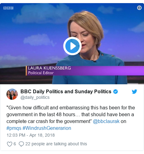 "Twitter post by @daily_politics: ""Given how difficult and embarrassing this has been for the government in the last 48 hours… that should have been a complete car crash for the government"" @bbclaurak on #pmqs #WindrushGenerarion"