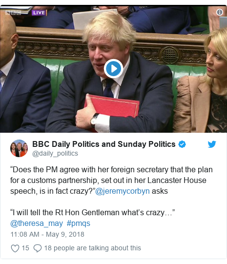 """Twitter post by @daily_politics: """"Does the PM agree with her foreign secretary that the plan for a customs partnership, set out in her Lancaster House speech, is in fact crazy?""""@jeremycorbyn asks """"I will tell the Rt Hon Gentleman what's crazy…"""" @theresa_may  #pmqs"""