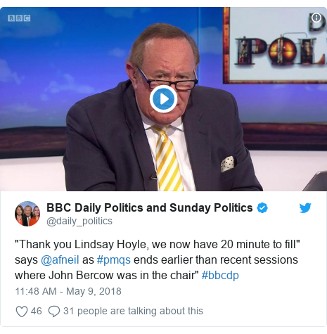 """Twitter post by @daily_politics: """"Thank you Lindsay Hoyle, we now have 20 minute to fill"""" says @afneil as #pmqs ends earlier than recent sessions where John Bercow was in the chair"""" #bbcdp"""