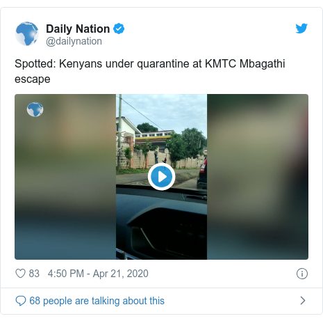 Twitter post by @dailynation: Spotted  Kenyans under quarantine at KMTC Mbagathi escape
