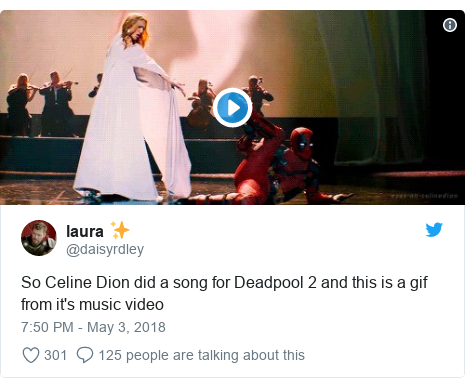 Twitter post by @daisyrdley: So Celine Dion did a song for Deadpool 2 and this is a gif from it's music video