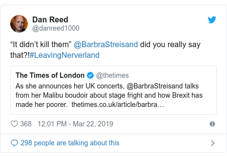 "Twitter post by @danreed1000: ""It didn't kill them"" @BarbraStreisand did you really say that?!#LeavingNerverland"
