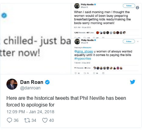 Twitter post by @danroan: Here are the historical tweets that Phil Neville has been forced to apologise for