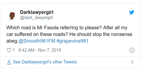Twitter post by @dark_lawyergirl: Which road is Mr Fasola referring to please? After all my car suffered on these roads? He should stop the nonsense abeg.@Smooth981FM #grapevine981