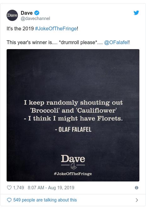 Twitter post by @davechannel: It's the 2019 #JokeOfTheFringe! This year's winner is.... *drumroll please*.... @OFalafel!