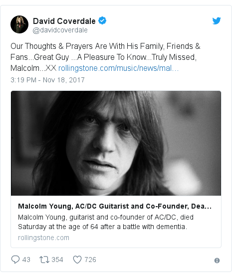 Twitter post by @davidcoverdale: Our Thoughts & Prayers Are With His Family, Friends & Fans...Great Guy ...A Pleasure To Know...Truly Missed, Malcolm...XX
