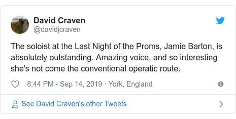 Twitter post by @davidjcraven: The soloist at the Last Night of the Proms, Jamie Barton, is absolutely outstanding. Amazing voice, and so interesting she's not come the conventional operatic route.