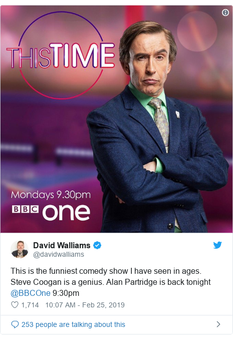 Twitter post by @davidwalliams: This is the funniest comedy show I have seen in ages. Steve Coogan is a genius. Alan Partridge is back tonight ⁦@BBCOne⁩ 9 30pm