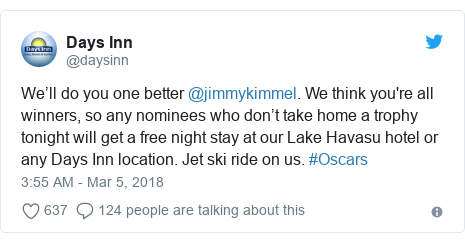 Twitter post by @daysinn: We'll do you one better @jimmykimmel. We think you're all winners, so any nominees who don't take home a trophy tonight will get a free night stay at our Lake Havasu hotel or any Days Inn location. Jet ski ride on us. #Oscars