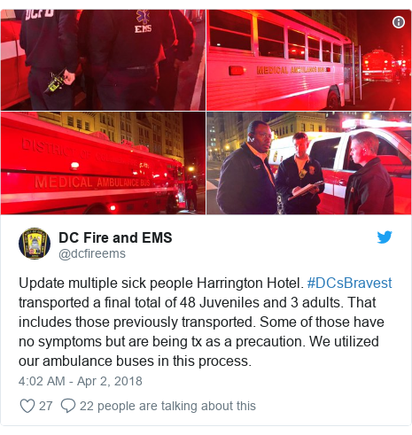 Twitter post by @dcfireems: Update multiple sick people Harrington Hotel. #DCsBravest transported a final total of 48 Juveniles and 3 adults. That includes those previously transported. Some of those have no symptoms but are being tx as a precaution. We utilized our ambulance buses in this process.
