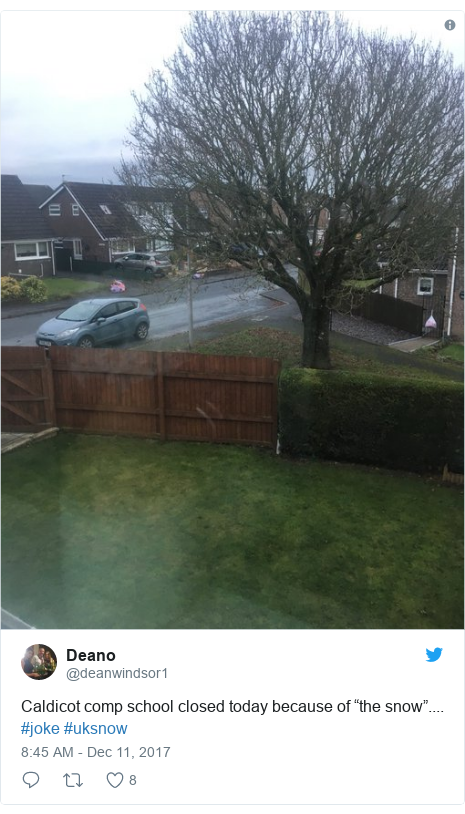 "Twitter post by @deanwindsor1: Caldicot comp school closed today because of ""the snow"".... #joke #uksnow"