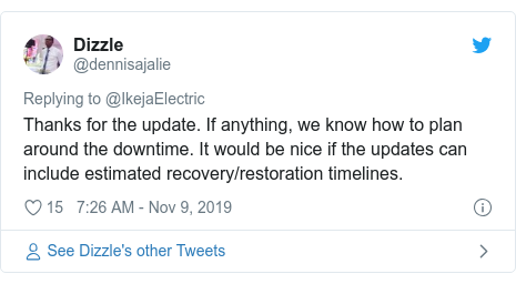 Twitter post by @dennisajalie: Thanks for the update. If anything, we know how to plan around the downtime. It would be nice if the updates can include estimated recovery/restoration timelines.