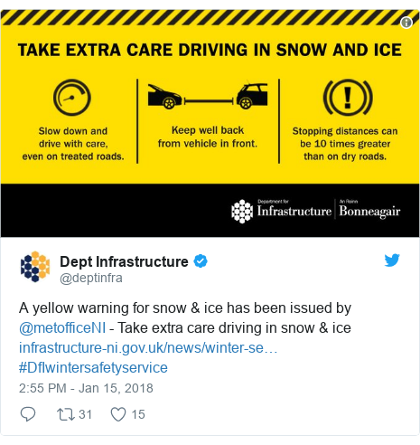 Twitter post by @deptinfra: A yellow warning for snow & ice has been issued by @metofficeNI - Take extra care driving in snow & ice  #DfIwintersafetyservice