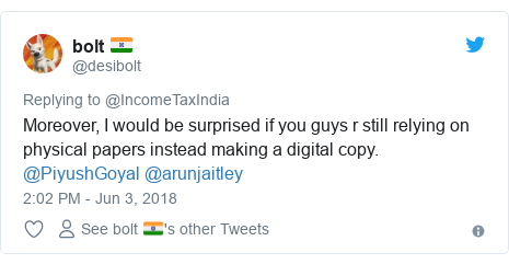 Twitter post by @desibolt: Moreover, I would be surprised if you guys r still relying on physical papers instead making a digital copy. @PiyushGoyal @arunjaitley