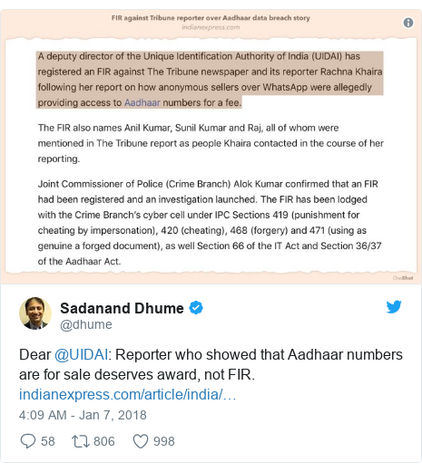 Twitter post by @dhume: Dear @UIDAI  Reporter who showed that Aadhaar numbers are for sale deserves award, not FIR.