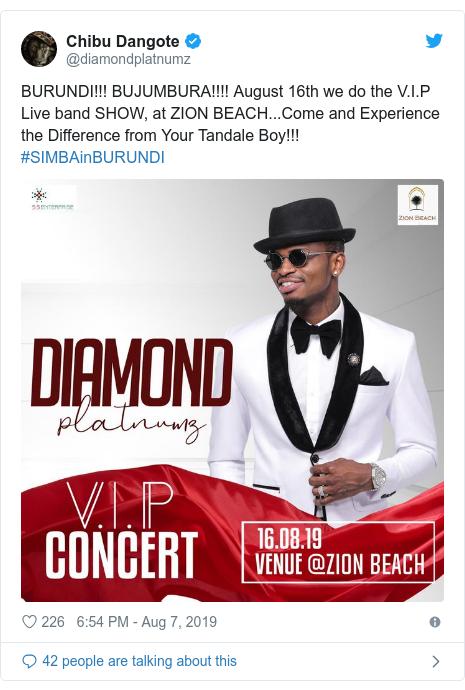Twitter ubutumwa bwa @diamondplatnumz: BURUNDI!!! BUJUMBURA!!!! August 16th we do the V.I.P Live band SHOW, at ZION BEACH...Come and Experience the Difference from Your Tandale Boy!!! #SIMBAinBURUNDI