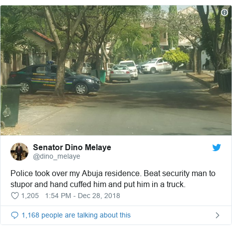Twitter post by @dino_melaye: Police took over my Abuja residence. Beat security man to stupor and hand cuffed him and put him in a truck.