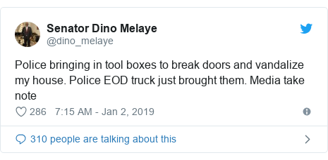 Twitter post by @dino_melaye: Police bringing in tool boxes to break doors and vandalize my house. Police EOD truck just brought them. Media take note