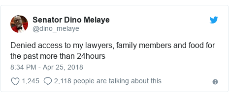 Twitter post by @dino_melaye: Denied access to my lawyers, family members and food for the past more than 24hours