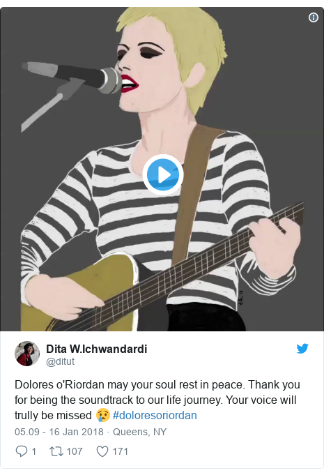 Twitter pesan oleh @ditut: Dolores o'Riordan may your soul rest in peace. Thank you for being the soundtrack to our life journey. Your voice will trully be missed 😢 #doloresoriordan