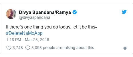 Twitter post by @divyaspandana: If there's one thing you do today, let it be this- #DeleteNaMoApp