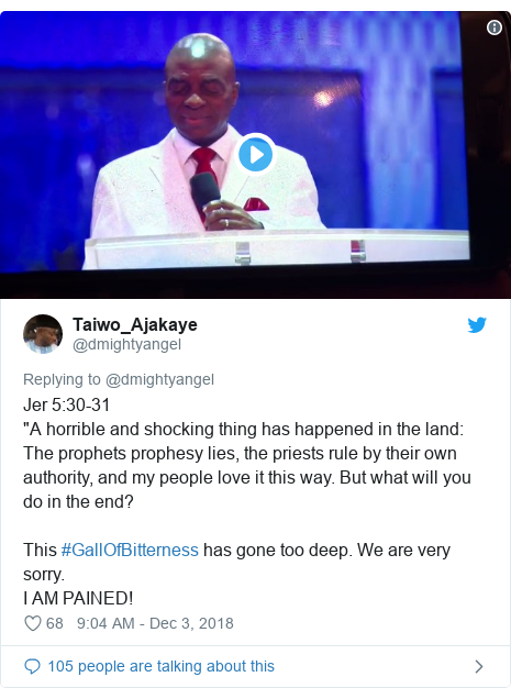 """Twitter post by @dmightyangel: Jer 5 30-31""""A horrible and shocking thing has happened in the land The prophets prophesy lies, the priests rule by their own authority, and my people love it this way. But what will you do in the end?This #GallOfBitterness has gone too deep. We are very sorry.I AM PAINED!"""
