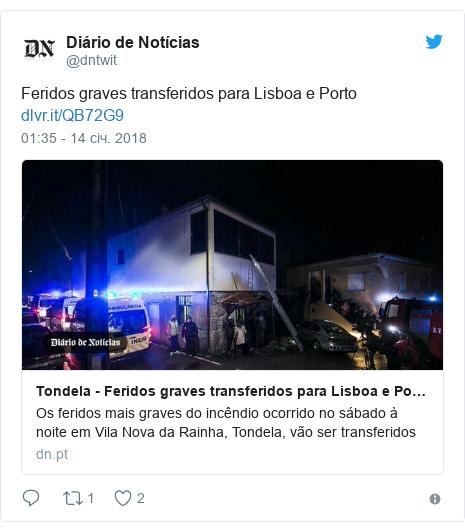 Twitter допис, автор: @dntwit: Feridos graves transferidos para Lisboa e Porto