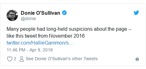 Twitter post by @donie: Many people had long-held suspicions about the page -- like this tweet from November 2016