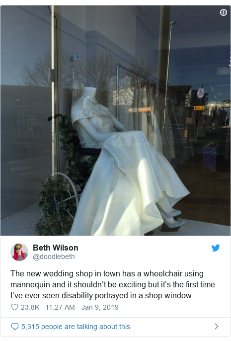 Twitter post by @doodlebeth: The new wedding shop in town has a wheelchair using mannequin and it shouldn't be exciting but it's the first time I've ever seen disability portrayed in a shop window.