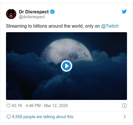 Twitter post by @drdisrespect: Streaming to billions around the world, only on @Twitch