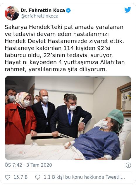 @drfahrettinkoca tarafından yapılan Twitter paylaşımı: Sakarya Hendek'teki patlamada yaralanan ve tedavisi devam eden hastalarımızı Hendek Devlet Hastanemizde ziyaret ettik. Hastaneye kaldırılan 114 kişiden 92'si taburcu oldu, 22'sinin tedavisi sürüyor. Hayatını kaybeden 4 yurttaşımıza Allah'tan rahmet, yaralılarımıza şifa diliyorum.