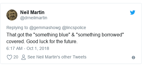 """Twitter post by @drneilmartin: That got the """"something blue"""" & """"something borrowed"""" covered. Good luck for the future."""