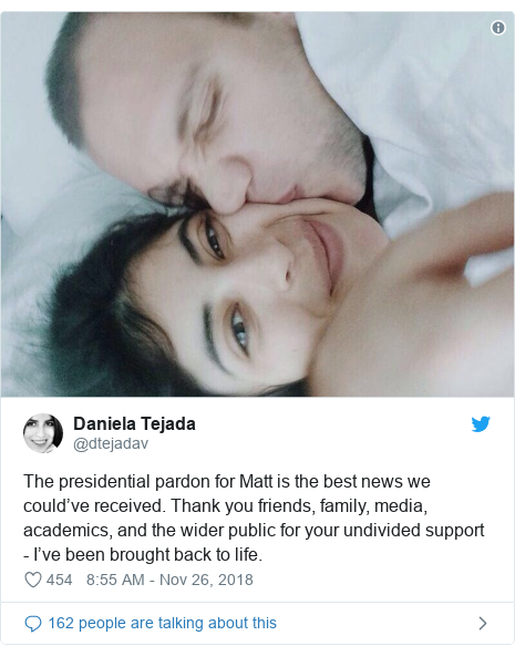 Twitter post by @dtejadav: The presidential pardon for Matt is the best news we could've received. Thank you friends, family, media, academics, and the wider public for your undivided support - I've been brought back to life.