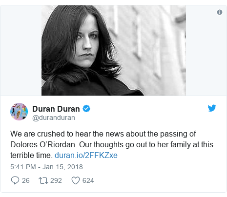 Twitter post by @duranduran: We are crushed to hear the news about the passing of Dolores O'Riordan. Our thoughts go out to her family at this terrible time.