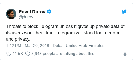 Twitter post by @durov: Threats to block Telegram unless it gives up private data of its users won't bear fruit. Telegram will stand for freedom and privacy.