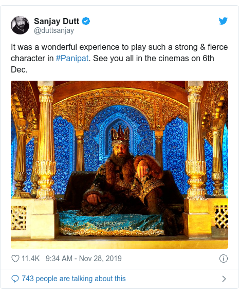 Twitter post by @duttsanjay: It was a wonderful experience to play such a strong & fierce character in #Panipat. See you all in the cinemas on 6th Dec.