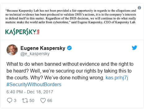 Twitter post by @e_kaspersky: What to do when banned without evidence and the right to be heard? Well, we're securing our rights by taking this to the courts. Why? We've done nothing wrong.    #SecurityWithoutBorders