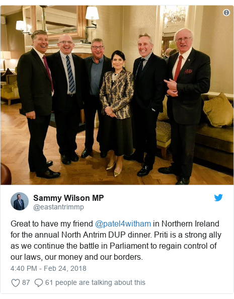 Twitter post by @eastantrimmp: Great to have my friend @patel4witham in Northern Ireland for the annual North Antrim DUP dinner. Priti is a strong ally as we continue the battle in Parliament to regain control of our laws, our money and our borders.