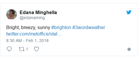 Twitter post by @edanaming: Bright, breezy, sunny #brighton #3wordweather