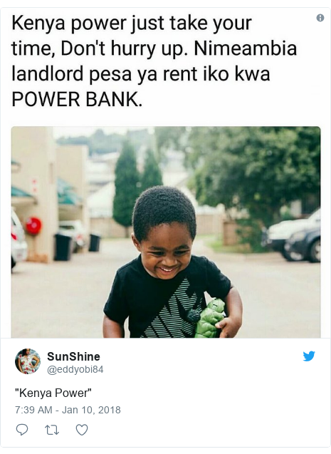 "Ujumbe wa Twitter wa @eddyobi84: ""Kenya Power"""